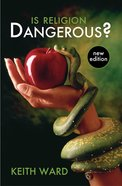 Is Religion Dangerous? Paperback