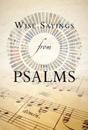 Wise Sayings From the Psalms Hardback
