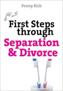 First Steps Through Separation and Divorce Paperback