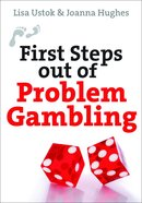 First Steps Out of Gambling Paperback