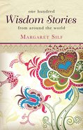 One Hundred Wisdom Stories From Around the World Paperback