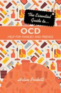 The Essential Guide to Ocd Paperback
