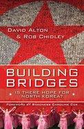 Building Bridges Paperback