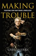 Making Trouble Paperback