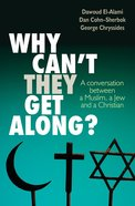 Why Can't They Get Along? Paperback