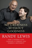 No Greatness Without Goodness Paperback