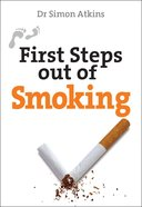 First Steps Out of Smoking Paperback