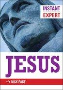 Instant Expert: Jesus Paperback