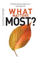 What Matters Most Paperback