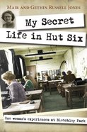 My Secret Life in Hut Six Paperback