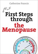 First Steps Through the Menopause eBook