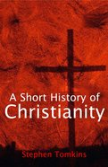 A Short History of Christianity eBook