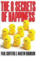 The 8 Secrets of Happiness eBook