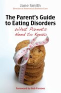 The Parent's Guide to Eating Disorders eBook