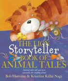 The Storyteller Book of Animal Tales Hardback