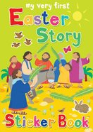 My Very First Easter Story Sticker Book (My Very First Sticker Book Series) Paperback