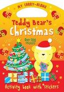 Teddy Bear's Christmas Paperback