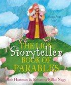 The Lion Storyteller Book of Parables: Stories Jesus Told Hardback