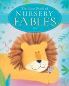 The Lion Book of Nursery Fables Hardback