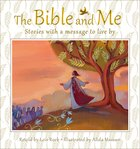 The Bible and Me Hardback