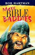 More Bible Baddies eBook