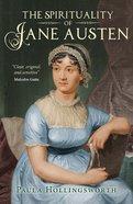 The Spirituality of Jane Austen eBook