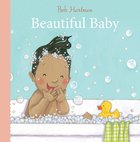 Beautiful Baby Board Book