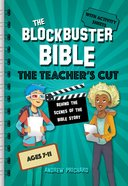 The Blockbuster Bible: Behind the Scenes of the Bible Story (Key Stage 2) (The Teacher's Cut) Spiral