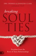 Breaking Soul Ties eBook