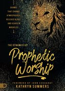 The Dynamics of Prophetic Worship eBook
