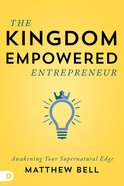 The Kingdom-Empowered Entrepreneur eBook