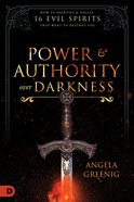 Power and Authority Over Darkness eBook