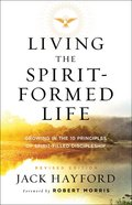 Living the Spirit-Formed Life Paperback