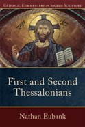 First and Second Thessalonians (Catholic Commentary On Sacred Scripture Series) Paperback