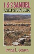 First & Second Samuel- Jensen Bible Self Study Guide (Self-study Guide Series) eBook