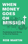 When Money Goes on Mission eBook