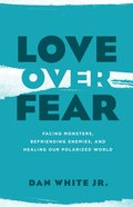 Love Over Fear eBook