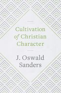 Cultivation of Christian Character eBook