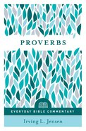 Proverbs- Everyday Bible Commentary (Everyday Bible Commentary Series) eBook