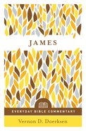James- Everyday Bible Commentary (Everyday Bible Commentary Series) eBook