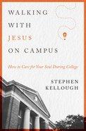 Walking With Jesus on Campus eBook