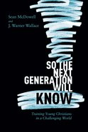 So the Next Generation Will Know eBook
