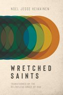 Wretched Saints eBook
