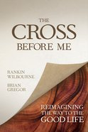 The Cross Before Me eBook