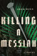 Killing a Messiah eBook