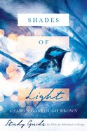 Shades of Light Study Guide eBook