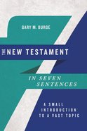 The New Testament in Seven Sentences eBook