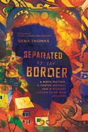 Separated By the Border eBook