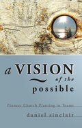 A Vision of the Possible eBook