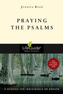 Praying the Psalms (Lifeguide Bible Study Series) eBook
